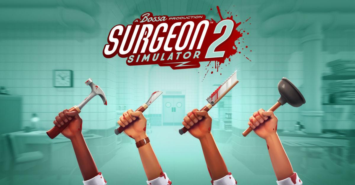 Surgeon Simulator 2 Press