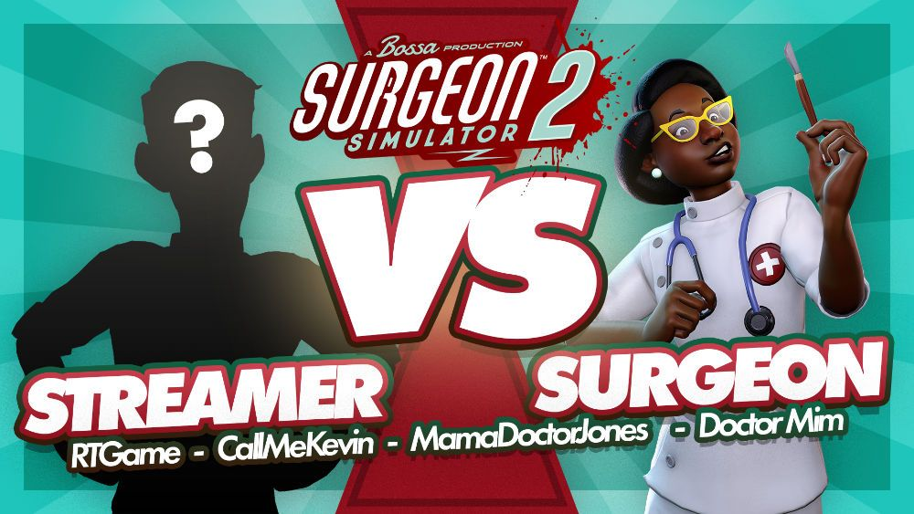 Want to see 'real' doctors play Surgeon Simulator 2?